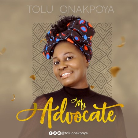Tolu Onakpoya - My Advocate Mp3 Download