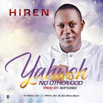 Hiren – Yahweh Free Mp3 Download