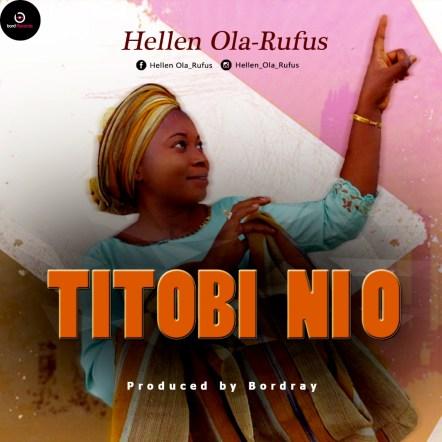 Hellen Ola-Rufus - Titobi Mp3 Download