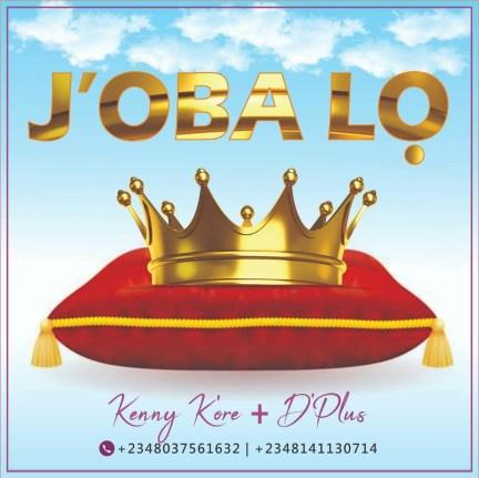 Kenny k'ore ft. D'plus - J'oba lo Free Mp3 Download