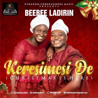Beebee Ladirin - Keresimesi De (Christmas Is Here) Mp3 Download