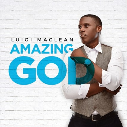 Luigi Maclean - Amazing God Free Mp3 Download