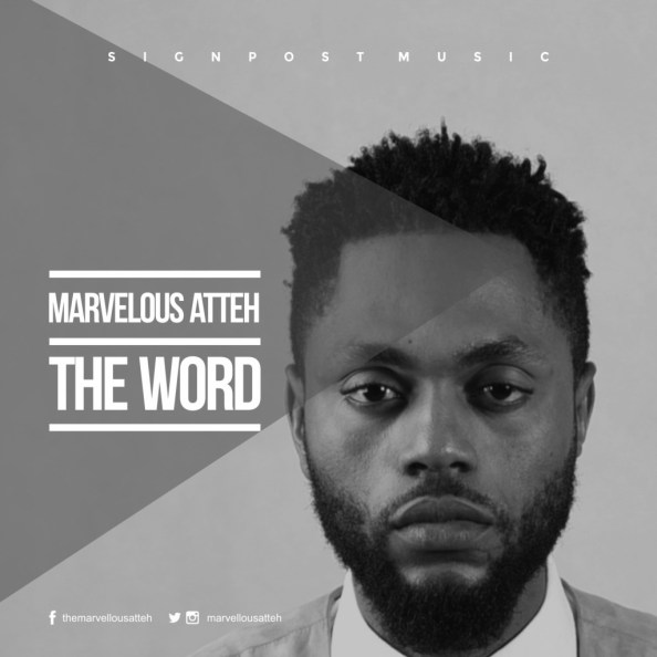 Marvellous Atteh The Word Mp3 Download