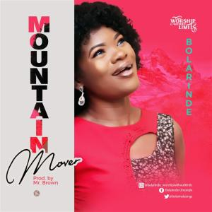 Bolarinde - Mountain Mover + Eshe Mp3 Download