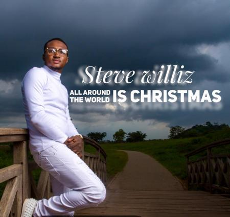 Steve Williz - All Around The World is Christmas Mp3 Download
