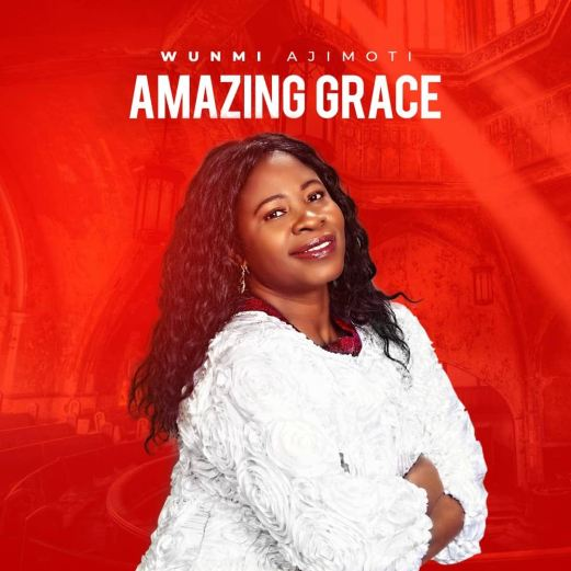 Wunmi Ajumoti - Amazing Grace Mp3 Download