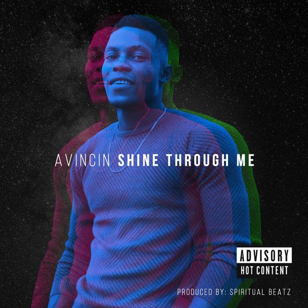 Avincin – Shine Through Me