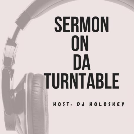 DJ Holoskey - The Sermon On Da Turntable Mp3 Download