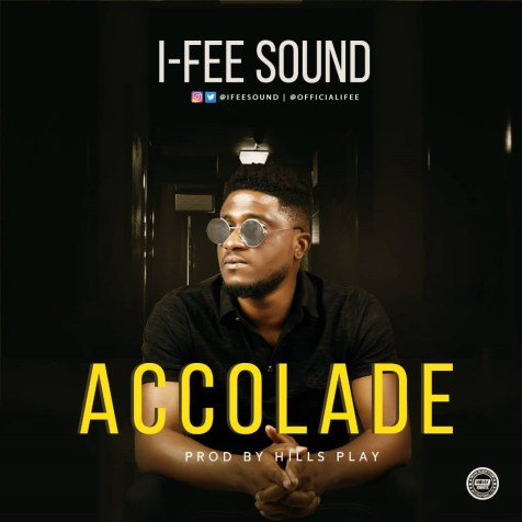 I-Fee Sound - Accolade Free Mp3 Download