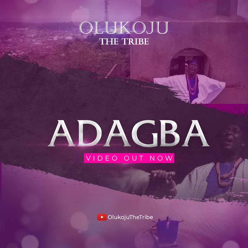 Olukoju The Tribe - ADAGBA (Free Mp3 Download)