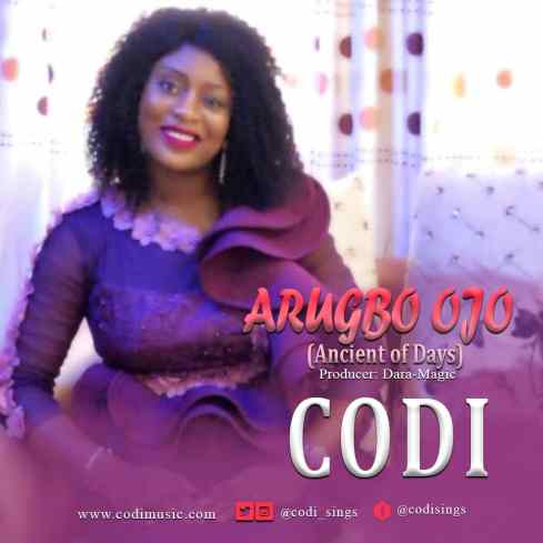 Codi - Arugbo Ojo (Ancient of Days) Mp3 Download