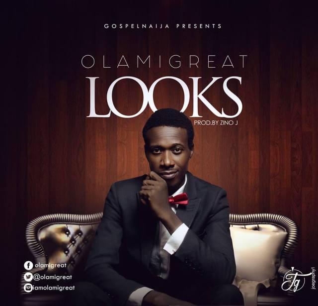 Olamigreat - LOOKS Mp4