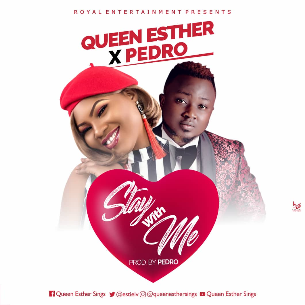 Queen Esther - Stay With Me Ft. Pedro (Free Mp3 Download)