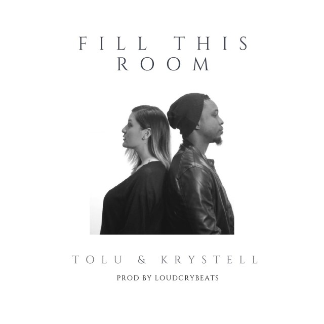 Tolu & Krystell – Fill This Room Free Mp3 Download