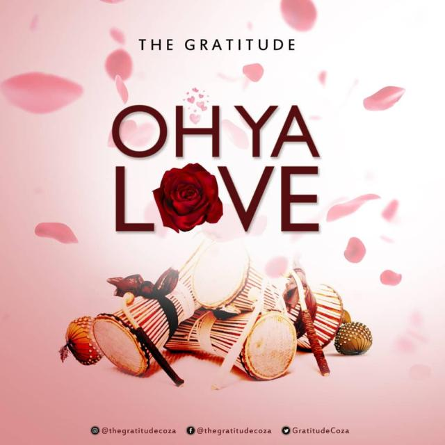 The Gratitude - Oh Ya LoveFree Mp3 Download