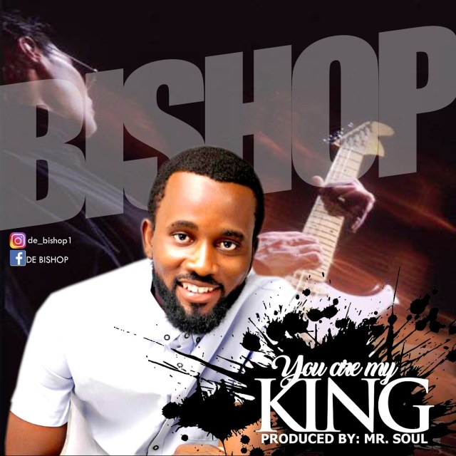 Bishop - You Are My King (Free Mp3 Download)