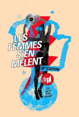 Festival Les Femmes s'en Mêlent 2015 à Paris : dates, programmation et réservations