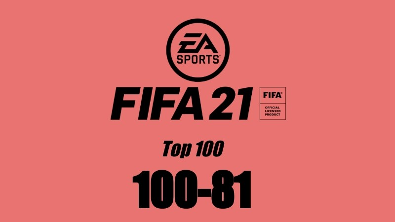 fifa 21 player ratings top 100 players