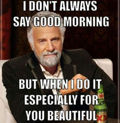 Good Morning Beautiful Meme For Her