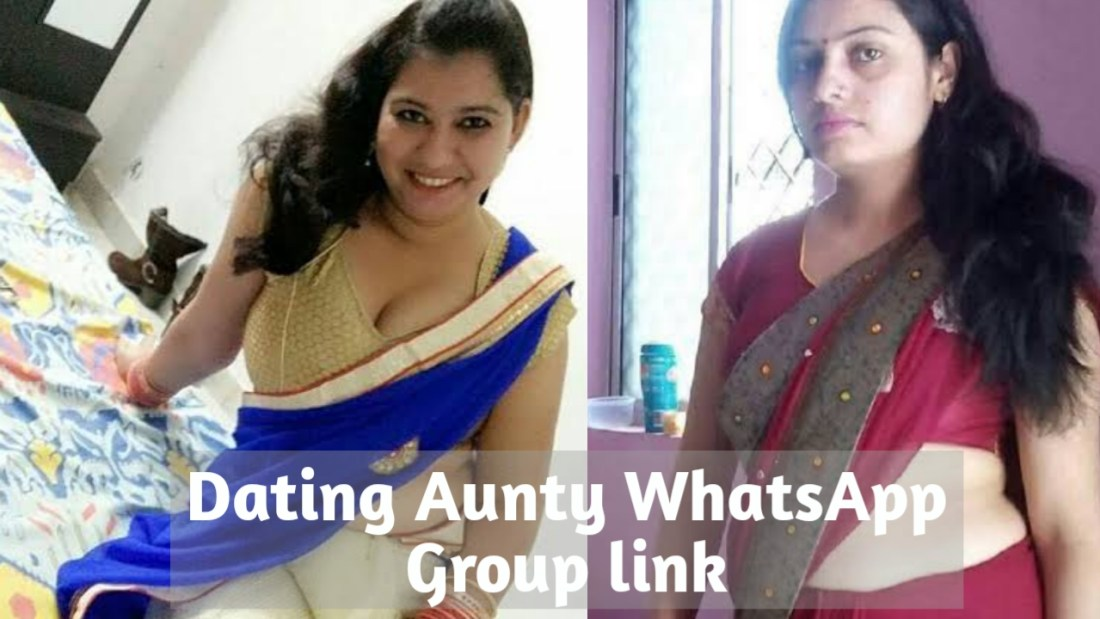 Dating aunty whatsapp group links,Dating aunty whatsapp number