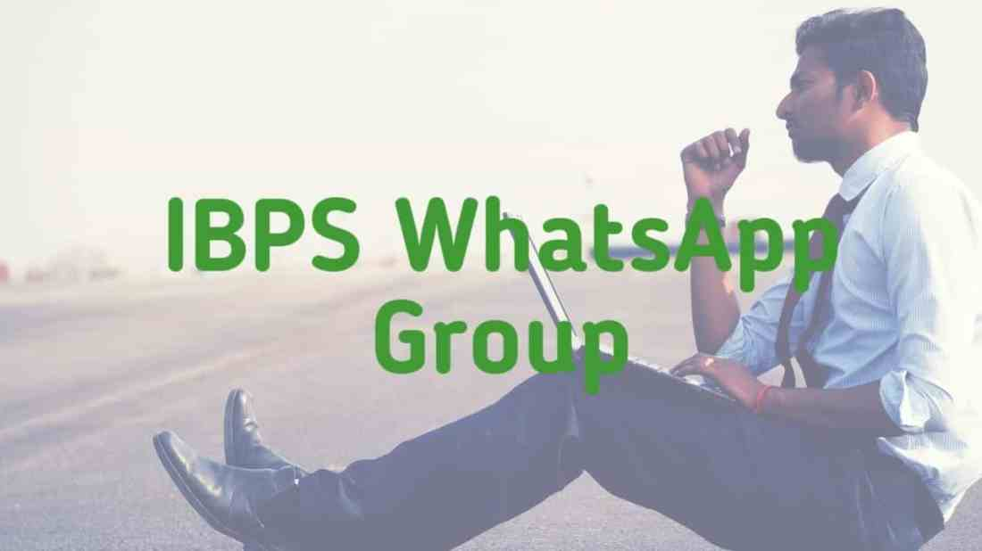 Ibps whatsapp group links,ibps group,ibps whatsapp number,