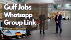 gulf jobs whatsapp group link,gulf jobs whatsapp group links, gulf jobs group,Jokes group,gulf jobs whatsapp group,