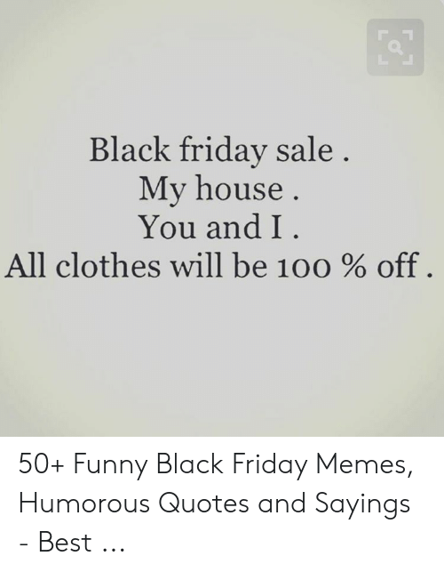 Black Friday Quotes : black, friday, quotes, Funny, Friday, Images, Sayings