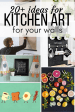 20 Gorgeous Kitchen Art Ideas You Ll Love Love Renovations