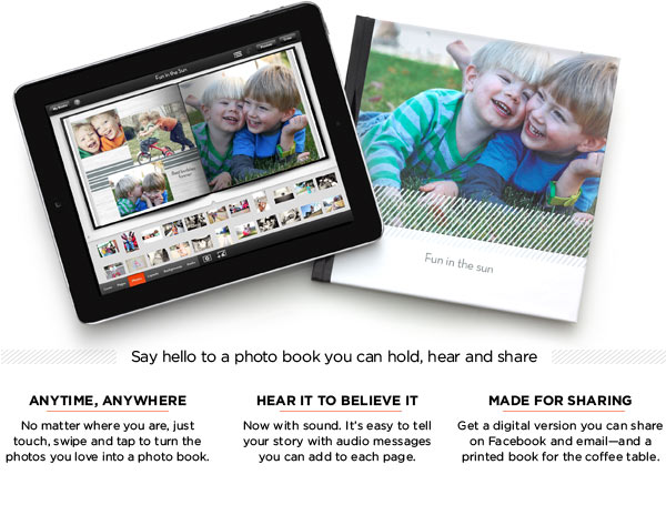 SAY HELLO TO A PHOTO BOOK YOU CAN HOLD, HEAR AND SHARE