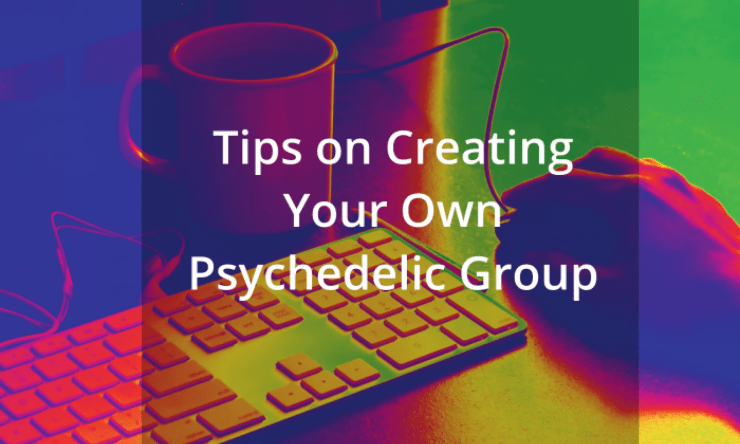 Navigating Your Way Through the Psychedelic Field: How to Get