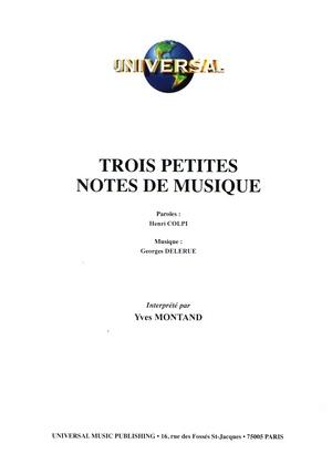 Trois Petites Notes De Musique Paroles : trois, petites, notes, musique, paroles, Partition, MONTAND,, VAUCAIRE, Trois, Petites, Notes, Musique, Aussi, Longue, Absence
