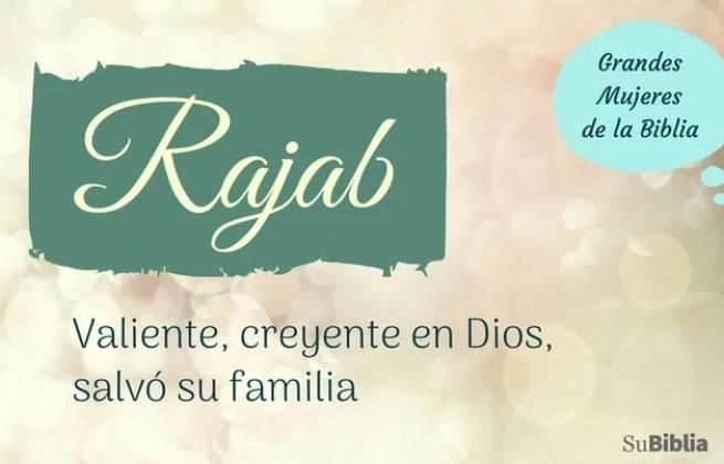 Rajab: valiente, creyente en Dios, salvó su familia