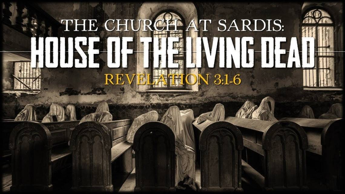 Sardis: House of the Living Dead   Revelation 3:1-6 - YouTube