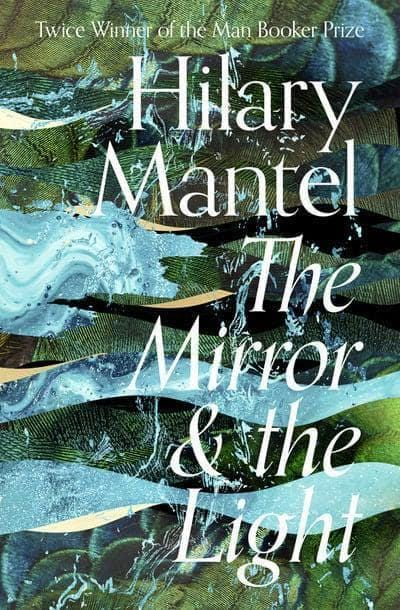 Independent Bookshop Edition The Mirror & the Light