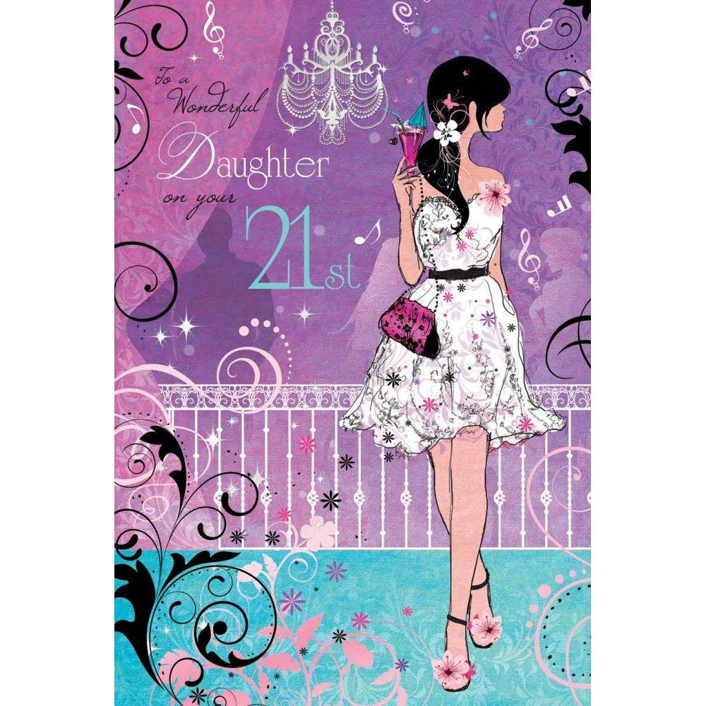 Wonderful Daughter 21st Birthday Card Karenza Paperie
