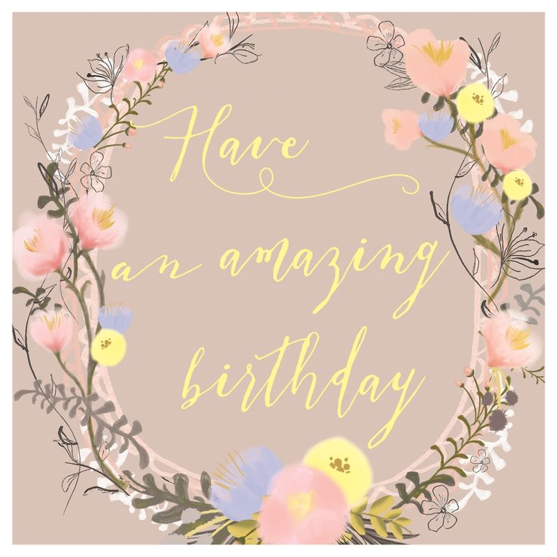Have An Amazing Birthday Card Karenza Paperie