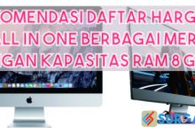 Photo of Daftar Harga PC All in One RAM 8 GB Terbaik