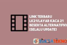 Photo of Link Alamat Terbaru & Alternatif Lk21/Layar Kaca 21 [Selalu Update]