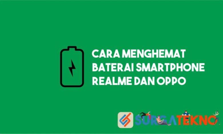 Cara Menghemat Baterai Realme dan Oppo