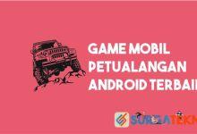 Photo of 6 Game Petualangan Mobil Terseru untuk HP Android
