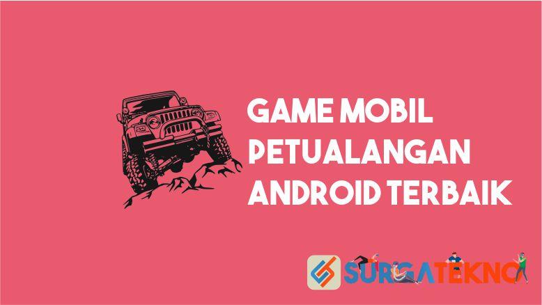 Game Mobil Petualangan Android Terbaik