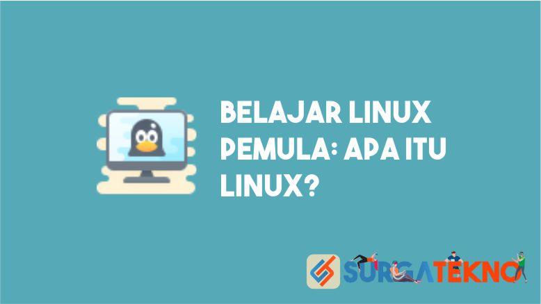 Belajar Linux Pemula - Apa itu Linux