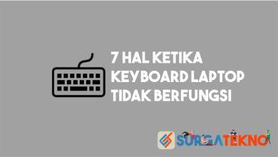 Photo of Lakukan 7 Hal Ini Jika Keyboard Laptop Tidak Berfungsi