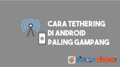Photo of Cara Tethering Android dengan Mudah dan Cepat