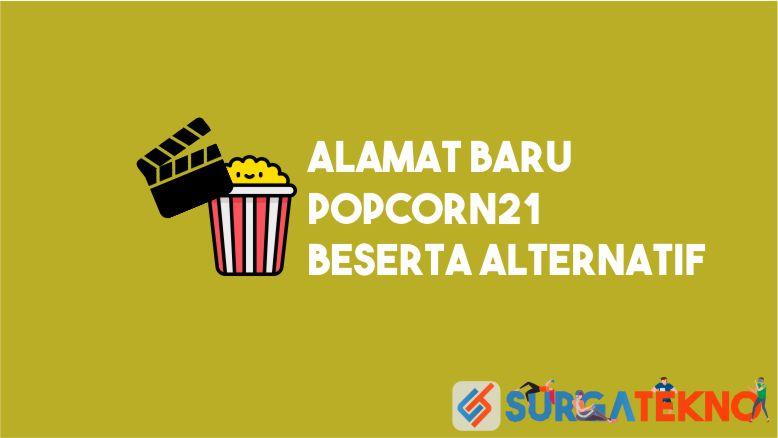 Alamat Baru Popcorn21