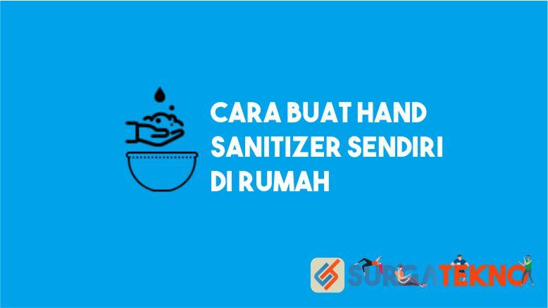 Cara Buat Hand Sanitizer di Rumah