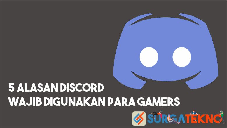Alasan Discord wajib untuk para gamers