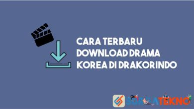 Photo of Cara Download Drama dan Film Korea di Drakorindo