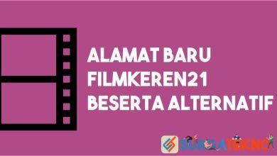 Photo of Alamat Baru dan Alternatif Filmkeren21