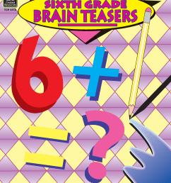 Sixth Grade Brain Teasers - TCR0512   Teacher Created Resources [ 2000 x 1545 Pixel ]